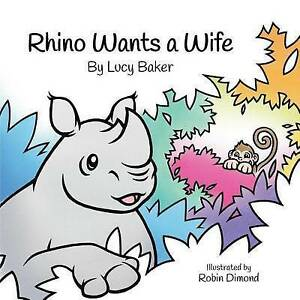 Rhino-Wants-a-Wife-Baker-Lucy-Used-Good-Book