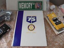 ORIGINAL 75 YEAR ANNIVERSARY SANTA CRUZ ROTARY YEARBOOK 1922-1997/CALIFORNIA