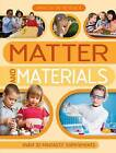 Hands-on Science: Matter and Materials by Kingfisher (Paperback, 2013)