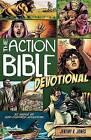 Action Bible Devotional: 52 Weeks of God-inspired Adventure by Jeremy Jones (Paperback, 2015)