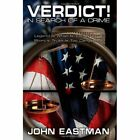 Verdict in Search of a Crime 9781434385697 by John Eastman Book