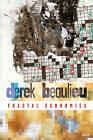 Fractal Economies by Derek Beaulieu (Paperback, 2006)