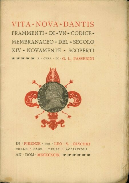 Vita nova Dantis. Frammenti di un codice membranaceo del secolo XIV nuovamente s