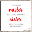 Will You Be My Bridesmaid Proposal Card Found My Mister Still Need My Sister