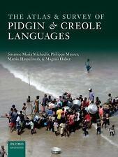 The Atlas of Pidgin and Creole Language Structures, Huber, Magnus, Haspelmath, M