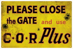 C-O-R-PLUS-VINTAGE-TIN-SIGN-Close-gate