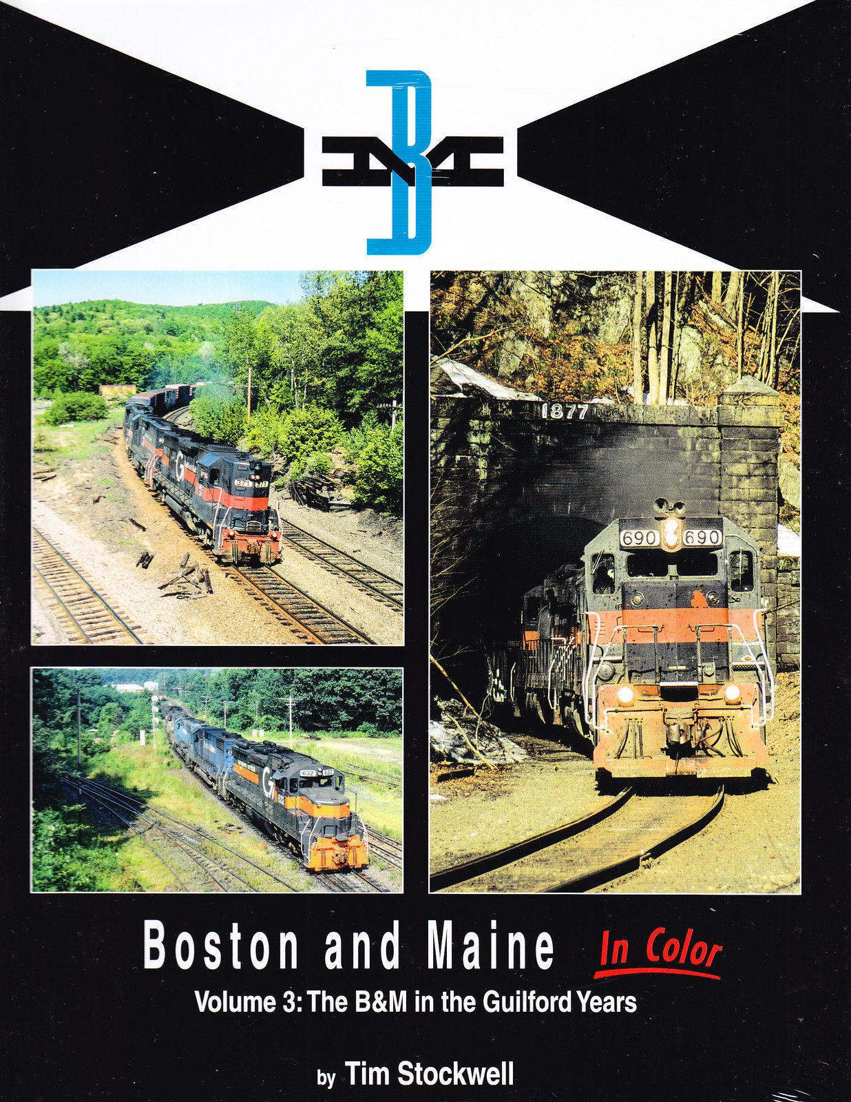 Boston & Maine in Colore: The Guilford Anni  Nuovo Libro
