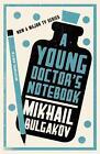 A Young Doctor's Notebook von Mikhail Afanasevich Bulgakov (2012, Taschenbuch)