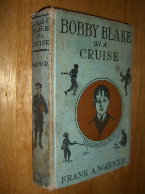 Bobby Blake On A Cruise or The Castaway of Volcano Island by Frank Warner 1915