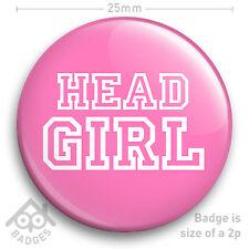"Head Girl 25mm 1/"" Pin Badge Button School Disco Fancy Dress St Trinians Hen"