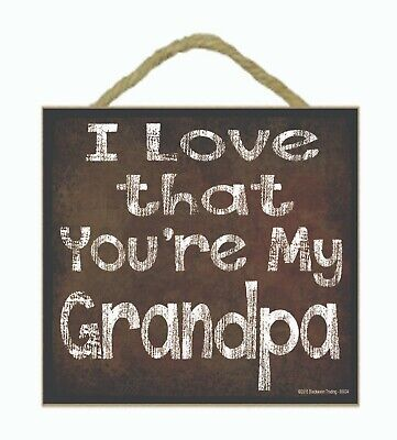 "I Love that You/'re My Poppy Grandfather Sign Plaque 5/""x5/"""