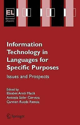 Information Technology in Languages for Specific Purposes: Issues and Prospects