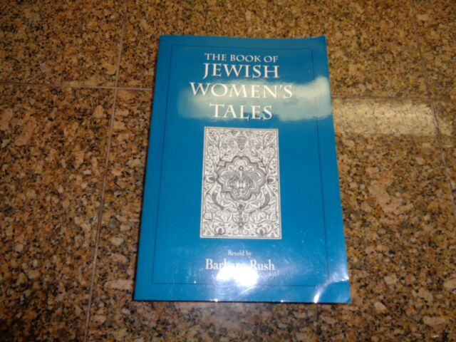 The Book of Jewish Women's Tales by Barbara Rush (1997, Paperback)