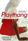 Playthang by Janine A. Morris (Paperback, 2008)