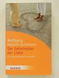 Wolfgang-Hantel-Quitmann-Der-Geheimplan-der-Liebe-Zur-Psychologie-Partnerwahl