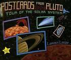 Postcards from Pluto: A Tour of the Solar System by Loren Leedy (Hardback, 2006)