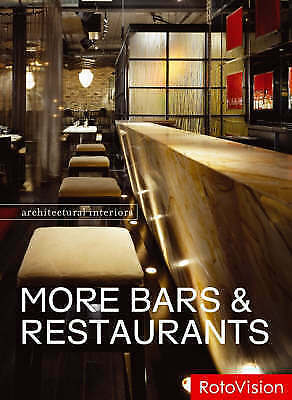(Good)-Architectural Interiors: More Bars & Restaurants (Paperback)---2888930056