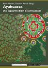 Ayahuasca (2016, Taschenbuch)