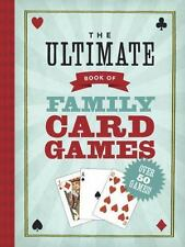 The Ultimate Book of Family Card Games by Oliver Ho (2013, Paperback)