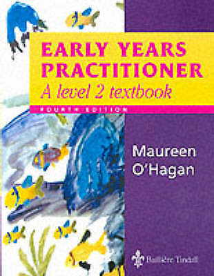 Early Years Practitioner: A Level 2 Textbook, OHagan, Maureen, Used; Good Book