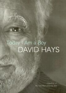 Today-I-Am-a-Boy-by-David-Hays-2000-Hardcover