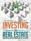 Investing in Real Estate: Making the Cap Rate Work for You, the Buyer by Michael J Gilroy (Paperback / softback, 2013)