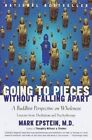 Going to Pieces without Falling Apart: Buddhist Perspective on Wholeness by Mark (Mark William) Epstein (Paperback, 1999)