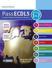 Pass ECDL 5: Brand New Student and Teacher Resources for ECDL5 - Updated and Improved with New Features to Engage Students and Support Teachers by Flora R. Heathcote, Pat M. Heathcote (Paperback, 2009)