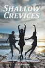 Shallow Crevices by L K Sapher (Paperback / softback, 2016)
