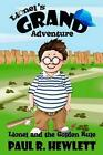 Lionel's Grand Adventure: Lionel and the Golden Rule by Paul R Hewlett (Paperback / softback, 2013)