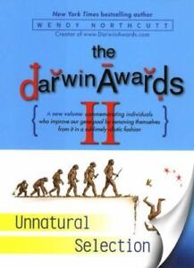 The-Darwin-Awards-II-Unnatural-Selection-Vol-2-by-Wendy-Northcutt-2001-Har