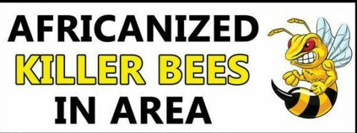 """Killer Bee Sign Metal Safety Sign Warning Danger Africanized Bees 9x12/"""""""