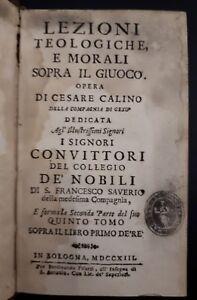 Cesare-Calino-Lezioni-teologiche-e-morali-sopra-il-giuoco-Bologna-1713