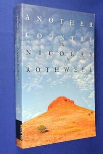 ANOTHER-COUNTRY-Nicolas-Rothwell-NT-DARWIN-ABORIGINAL-NORTH-amp-CENTRAL-AUSTRALIA