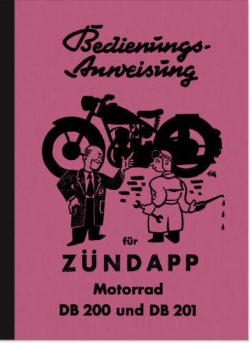 Zündapp DB 200 DB 201 Bedienungsanleitung Betriebsanleitung Handbuch DB200 DB201