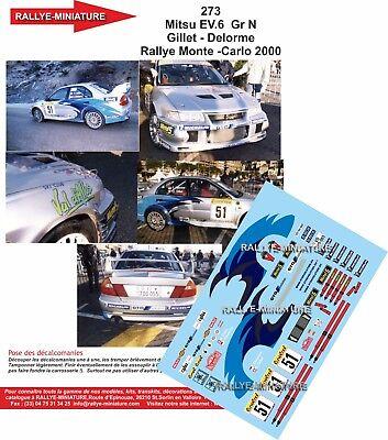 DECALS 1//18 REF 0273 MITSUBISHI LANCER EVO VI GILLET RALLYE MONTE CARLO 2000 WRC