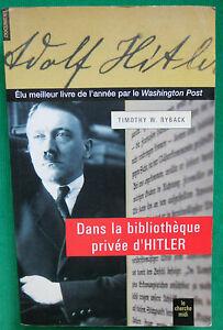 DANS-LA-BIBLIOTHEQUE-PRIVEE-D-039-HITLER-T-W-RYBACK-WWII