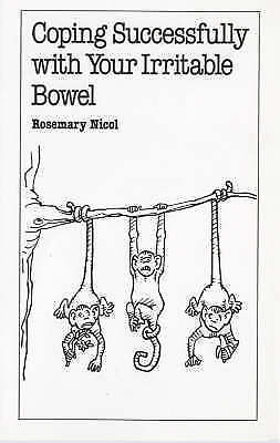 """""""AS NEW"""" Nicol, Rosemary, Coping Successfully with Your Irritable Bowel (Overcom"""