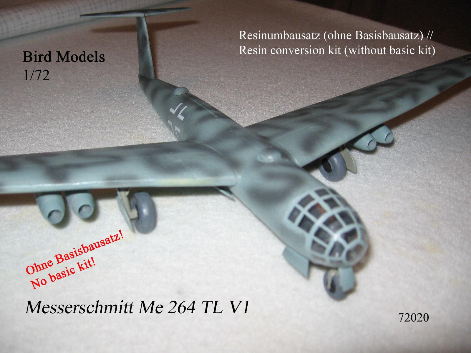 Messerschmitt Me 264 TL V1  1 72 Bird Models Resinumbausatz   resin conversion