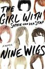 Girl with Nine Wigs by Sophie Van Der Stap (Hardback, 2015)