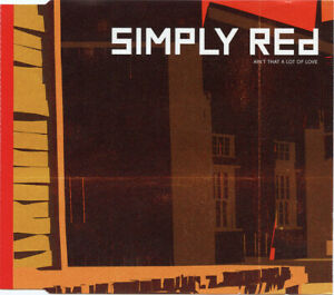 Simply Red Maxi CD Ain't That A Lot Of Love (Edit) - Promo - Europe (EX+/M)