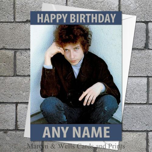 plus enveloppe. 5x7 pouces Personnalisé Bob DYLAN carte d/'anniversaire