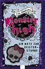 Monster High 04. Ein Date zur Geisterstunde von Lisi Harrison (2012, Gebundene Ausgabe)
