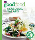 Good Food: Seasonal Salads: Triple-tested Recipes by Angela Nilsen (Paperback, 2005)