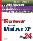 Sams Teach Yourself: Sams Teach Yourself Microsoft Windows XP in 24 Hours by Greg M. Perry (2001, Paperback)