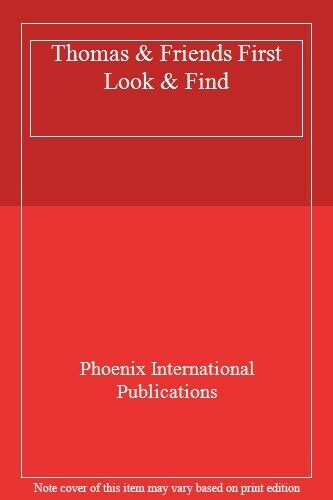 Thomas & Friends First Look & Find,Phoenix International Publications