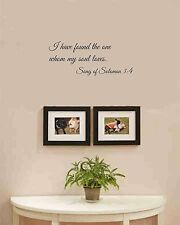 I have found the one whom my soul loves. Song of Solomon 3:4 Vinyl wall art and