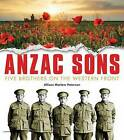 Anzac Sons: Five Brothers on the Western Front by Allison Marlow Paterson (Paperback, 2014)