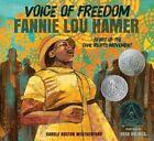Voice of Freedom Fannie Lou Hamer 9780763665319 Hardback
