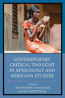 Contemporary Critical Thought in Africology and Africana Studies by Lexington Books (Hardback, 2015)